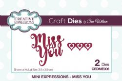 CEDME006 Creative Expressions Dies by Sue Wilson Mini Expressions Collection - Miss You